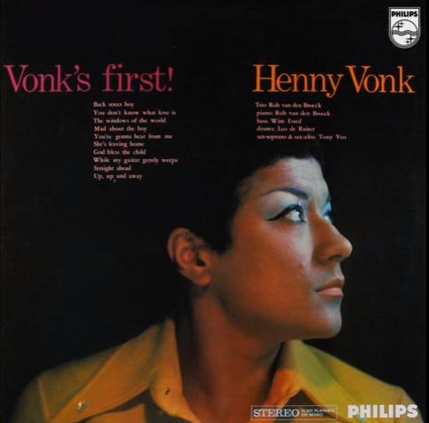 Henny Vonk - Vonk's First! (Philips 855838 XPY /1969/)