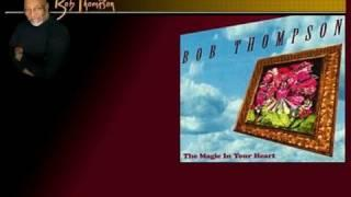 Bob Thompson - The Magic in your heart - Rainy night in Rio