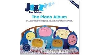 Moon River from 'The Piano Album' by Jazz for Babies | Lullaby Music