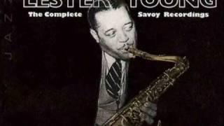 Lester Young On Savoy 1944 ~ These Foolish Things