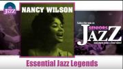 Nancy Wilson - Essential Jazz Legends (Full Album / Album complet)