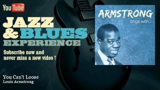 Louis Armstrong - You Can't Loose