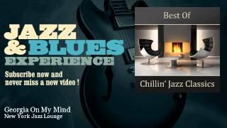 New York Jazz Lounge - Georgia On My Mind