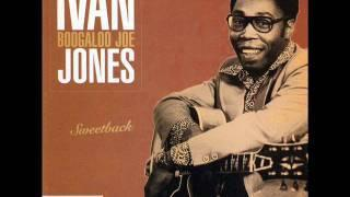 Ivan Boogaloo Joe Jones - Confusion