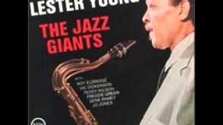 Lester Young - I didn't know what time it was