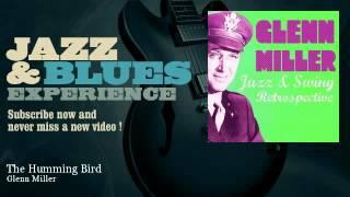 Glenn Miller - The Humming Bird