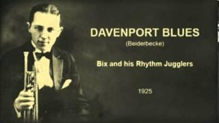 Bix And His Rhythm Jugglers - Davenport Blues (1925)