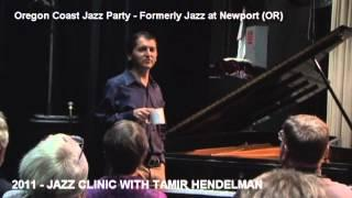 Jazz at Newport 2011 - Education with Tamir Hendelman