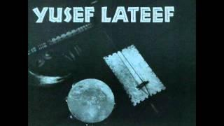 Yusef Lateef - Morning