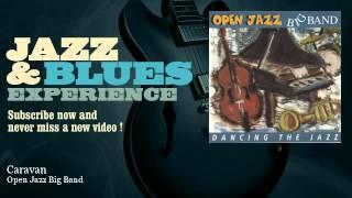 Open Jazz Big Band - Caravan