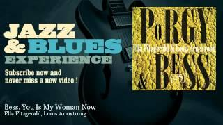 Ella Fitzgerald, Louis Armstrong - Bess, You Is My Woman Now
