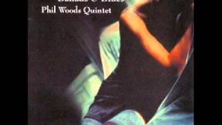 Phil Woods Quintet - Flower is a Lovesome Thing [Ballads&Blues]