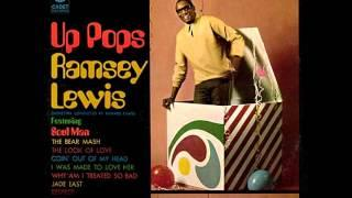 Ramsey Lewis Trio     Why Am I Treated So Bad