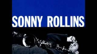 SONNY ROLLINS, How Are Things In Glocca Morra?