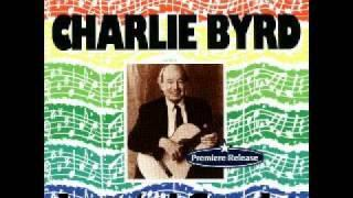 "Charlie Byrd ""Take Care Of Yourself"""