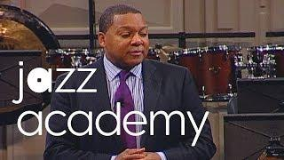 "Part 2: Wynton Marsalis' ""Teaching Music in the 21st Century"""