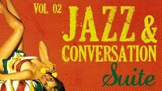 Jazz&Conversation Suite 2 - 26 Great Jazz Tracks!
