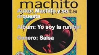 Machito Y Su Orquesta - Yo Soy La Rumba