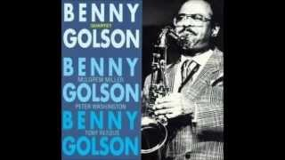 Benny Golson - I Remember Clifford