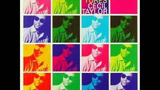 CECIL TAYLOR, Unit Structure; As Of A Now; Section (Part I)