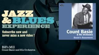 Count Basie And His Orchestra - Bill's Mill