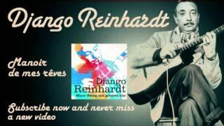 Django Reinhardt - Manoir De Mes Rêves - Official
