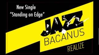 JazzBacanus - Standing on edge (Official Audio)