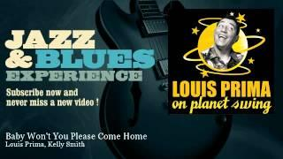 Louis Prima, Kelly Smith - Baby Won't You Please Come Home