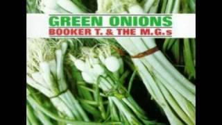 Booker T&the M G 's - Green Onions (Original / HQ Audio)
