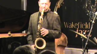 Wakefield Jazz hosts the indefatigible Benn Clatworthy ~ Giant Steps