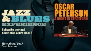 Oscar Peterson - How About You?