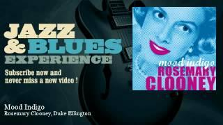 Rosemary Clooney, Duke Ellington - Mood Indigo