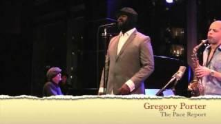Jazz music, Soul music - Gregory Porter on the Pace Report