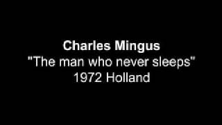 Charles Mingus 1972 Holland