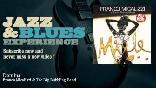 Franco Micalizzi&The Big Bubbling Band - Domina