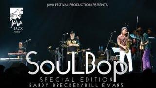 SoulBob Special Edition - There'll never be another you - Live at Java Jazz Festival 2010