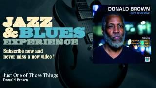 Donald Brown - Just One of Those Things - feat. Kenny Garrett&Wallace Roney