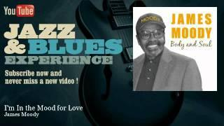 James Moody - I'm In the Mood for Love