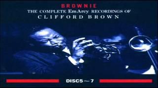 Clifford Brown - Max Roach Quintet 1955 ~ The Blues Walk