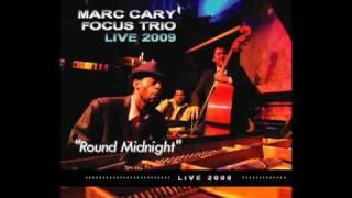 "Jazz music, jazz piano - Marc Cary - Focus Trio Live - ""Round Midnight"""