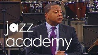 "Part 3: Wynton Marsalis' ""Teaching Music in the 21st Century"""