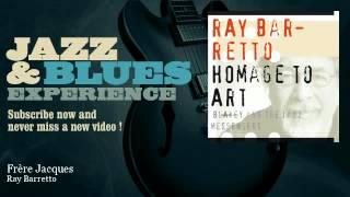 Ray Barretto - Frère Jacques