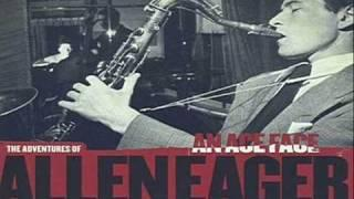 Allen Eager - The Bebop Boys 1947 ~ And That's For Sure