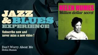 Helen Humes - Don't Worry About Me