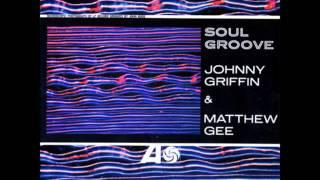 Johnny Griffin&Matthew Gee - Mood for Cryin'