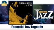 Thelonious Monk - Essential Jazz Legends (Full Album / Album complet)