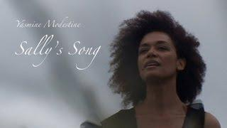 Yasmine Modestine - Sally's song (official video)