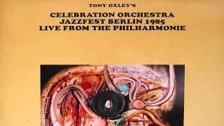Tony Oxley Celebration Orchestra - Tomorrow Is Here 1