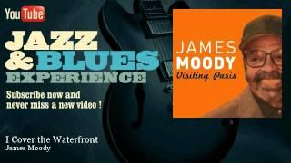 James Moody - I Cover the Waterfront