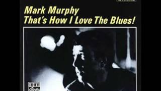 Mark Murphy - Going To Chicago Blues (1962)